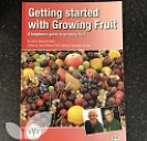 Getting Started With Growing Your Own Fruit